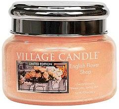 Духи, Парфюмерия, косметика Ароматическая свеча в банке - Village Candle English Flower Shop Glass Jar