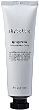 Духи, Парфюмерия, косметика Skybottle Spring Fever Perfumed Hand Cream - Крем для рук