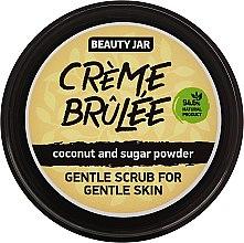 Духи, Парфюмерия, косметика Скраб для лица Creme brulee - Beauty Jar Gentle Scrub For Gentle Skin
