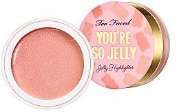 Духи, Парфюмерия, косметика Легкий желеобразный хайлайтер - Too Faced You're So Jelly Highlighter