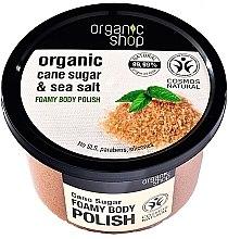 "Духи, Парфюмерия, косметика Пенный скраб для тела ""Тростниковый сахар"" - Organic Shop Foamy Body Scrub Organic Cane Sugar & Sea Salt"