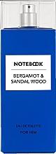 Духи, Парфюмерия, косметика Notebook Fragrances Bergamot & Sandal Wood - Туалетная вода