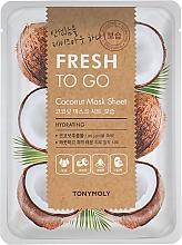 Духи, Парфюмерия, косметика Тканевая маска с маслом кокоса - Tony Moly Fresh To Go Coconut Mask Sheet Hydrating