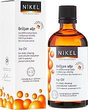 Духи, Парфюмерия, косметика Антицеллюлитное масло с плющем - Nikel Ivy Oil