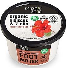 """Духи, Парфюмерия, косметика Масло для ног """"Африканский бальзам"""" - Organic Shop Organic Hibiscus & 7 Oils Foot Butter"""