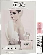 Духи, Парфюмерия, косметика Gianfranco Ferre Camicia 113 - Туалетная вода (пробник)