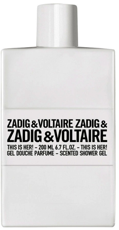Zadig & Voltaire This Is Her - Гель для душа — фото N1