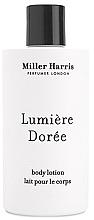 Духи, Парфюмерия, косметика Miller Harris Lumiere Doree - Лосьон для тела
