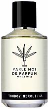 Духи, Парфюмерия, косметика Parle Moi De Parfum Tomboy Neroli/65 - Парфюмированная вода