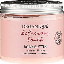 Духи, Парфюмерия, косметика Масло для тела - Organique Delicious Touch Body Butter