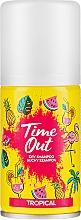 Духи, Парфюмерия, косметика Сухой шампунь для волос - Time Out Dry Shampoo Tropical