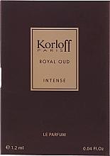 Духи, Парфюмерия, косметика Korloff Paris Royal Oud Intense - Духи (пробник)