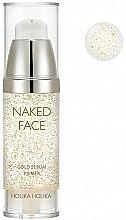 Духи, Парфюмерия, косметика Праймер-сыворотка для сияния - Holika Holika Naked Face Gold Serum Primer