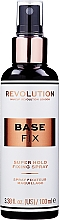 Духи, Парфюмерия, косметика Фиксатор макияжа - Makeup Revolution Base Fix Makeup Fixing Spray