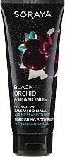 Духи, Парфюмерия, косметика Питательный бальзам для тела - Soraya Black Orchid & Diamonds Nourishing Body Balm