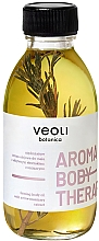 Духи, Парфюмерия, косметика Масло-сыворотка для тела - Veoli Botanica Aroma Body Therapy