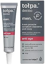 Духи, Парфюмерия, косметика Антивозрастной крем для глаз - Tolpa Dermo Men. Anti Age