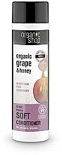 """Духи, Парфюмерия, косметика Бальзам для волос """"Мягкий уход. Виноградный мед"""" - Organic Shop Organic Grape and Honey Soft Conditioner"""