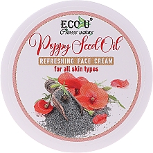 Духи, Парфюмерия, косметика Освежающий крем для лица с маслом макового семени для всех типов кожи - Eco U Poppy Seed Oil Refreshing Face Cream For All Skin Type