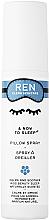 Духи, Парфюмерия, косметика Спрей для подушки - Ren & Now to Sleep Pillow Spray