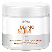 Духи, Парфюмерия, косметика Маска для интенсивного похудения и укрепления - Farmona Professional Dermo Slim Intensively Slimming And Firming Mask