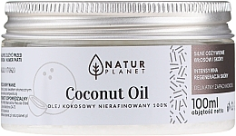 Духи, Парфюмерия, косметика Кокосовое масло нерафинированное - Natur Planet Coconut Oil