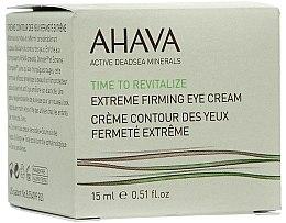Духи, Парфюмерия, косметика Крем для кожи вокруг глаз укрепляющий - Ahava Time to Revitalize Extreme Firming Eye Cream