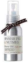 Духи, Парфюмерия, косметика Bath House Spanish Fig and Nutmeg - Масло для бритья