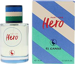 Духи, Парфюмерия, косметика El Ganso Part Time Hero - Туалетная вода