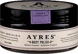 Духи, Парфюмерия, косметика Скраб для тела - Ayres Sweet Nostagia Body Polish