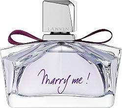 Духи, Парфюмерия, косметика Lanvin Marry Me - Парфюмированная вода