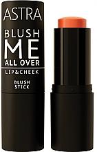 Духи, Парфюмерия, косметика Румяна для лица - Astra Make-Up Blush Me All Over Lip & Cheek