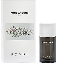 Духи, Парфюмерия, косметика Roads Fool Around Parfum - Духи