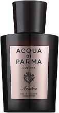 Духи, Парфюмерия, косметика Acqua di Parma Colonia Ambra Cologne Concentree - Одеколон