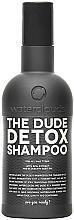 """Духи, Парфюмерия, косметика Шампунь """"Детокс"""" - Waterclouds The Dude Detox Shampoo"""