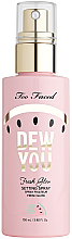 Духи, Парфюмерия, косметика Спрей-фиксатор макияжа - Too Faced Dew You Fresh Glow Setting Spray