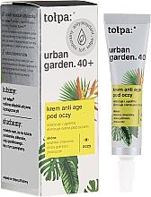Духи, Парфюмерия, косметика Крем под глаза - Tolpa Urban Garden 40+ Anti-Age Eye Cream